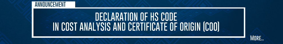 DECLARATION OF HS CODE IN COST ANALYSIS AND CERTIFICATE OF ORIGIN