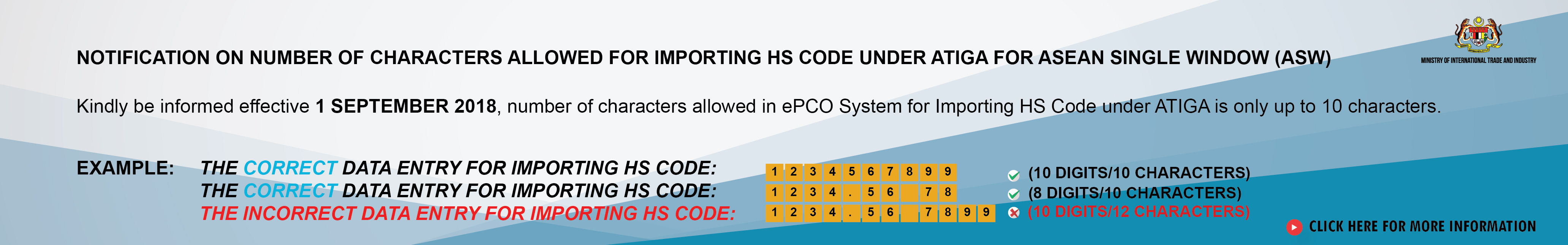 NOTIFICATION ON NUMBER OF CHARACTERS ALLOWED FOR IMPORTING HS CODE UNDER ATIGA FOR ASEAN SINGLE WINDOW (ASW)
