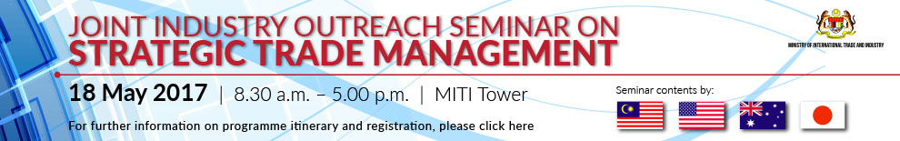 JOINT INDUSTRY OUTREACH SEMINAR ON STRATEGIC TRADE MANAGEMENT